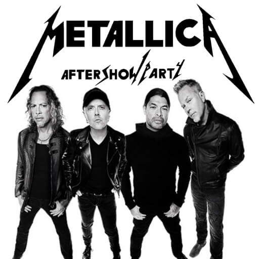 Metallica Aftershow Party 2018